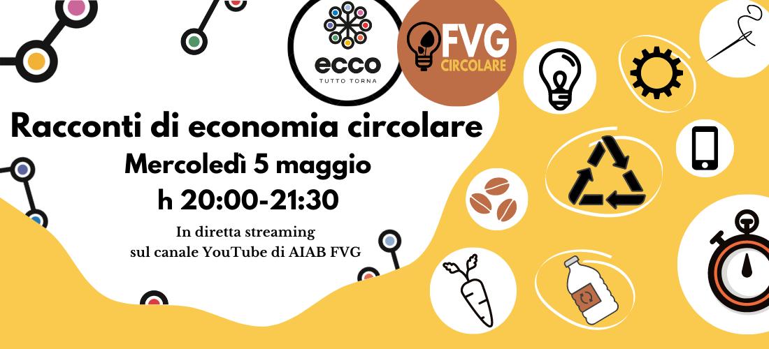 Racconti di economia circolare/ FVG circolare