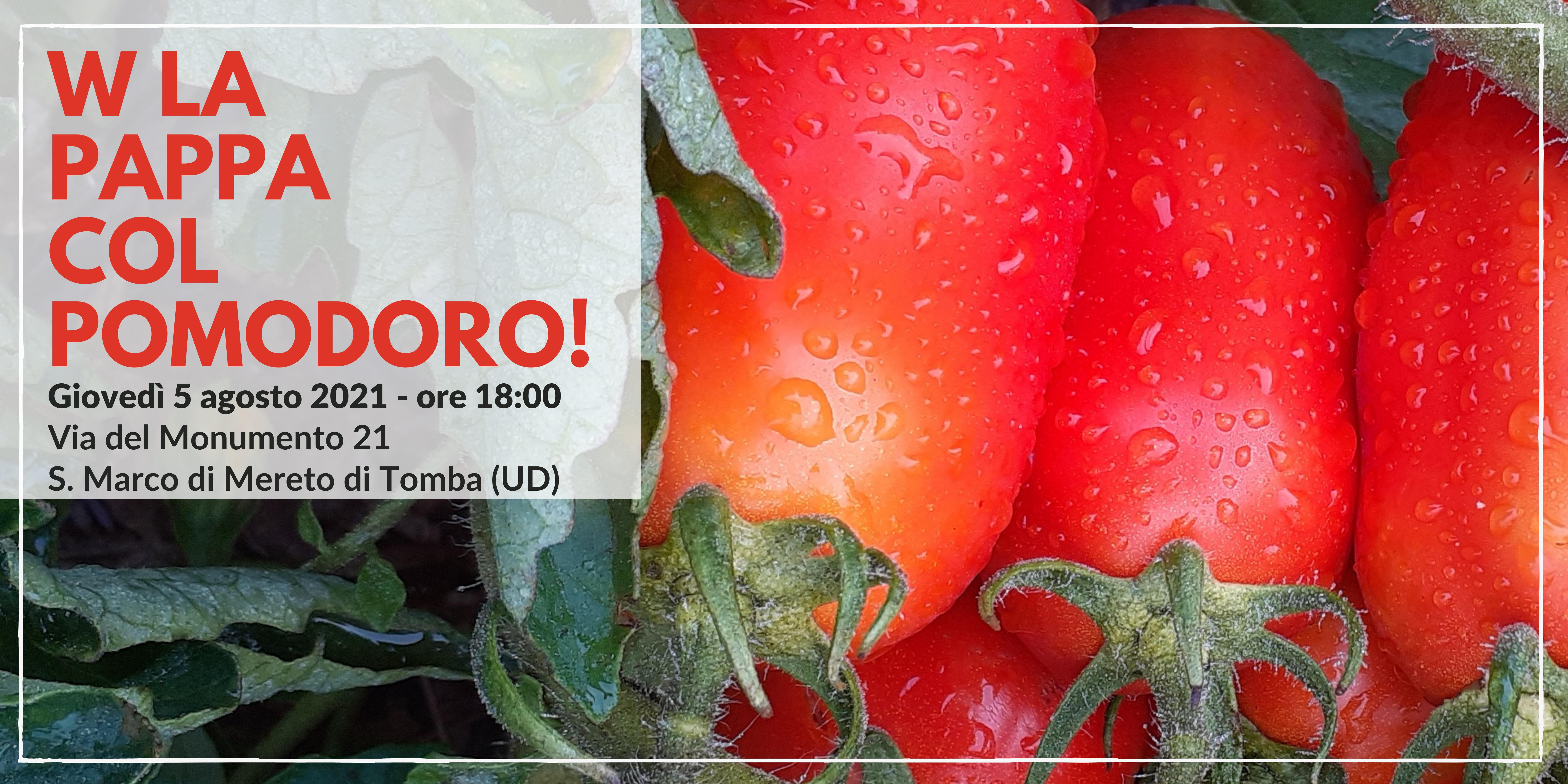 W la pappa col pomodoro! Incontro-racconto tra produttori e consumatori_giovedì 5 agosto 2021 ore 18:00