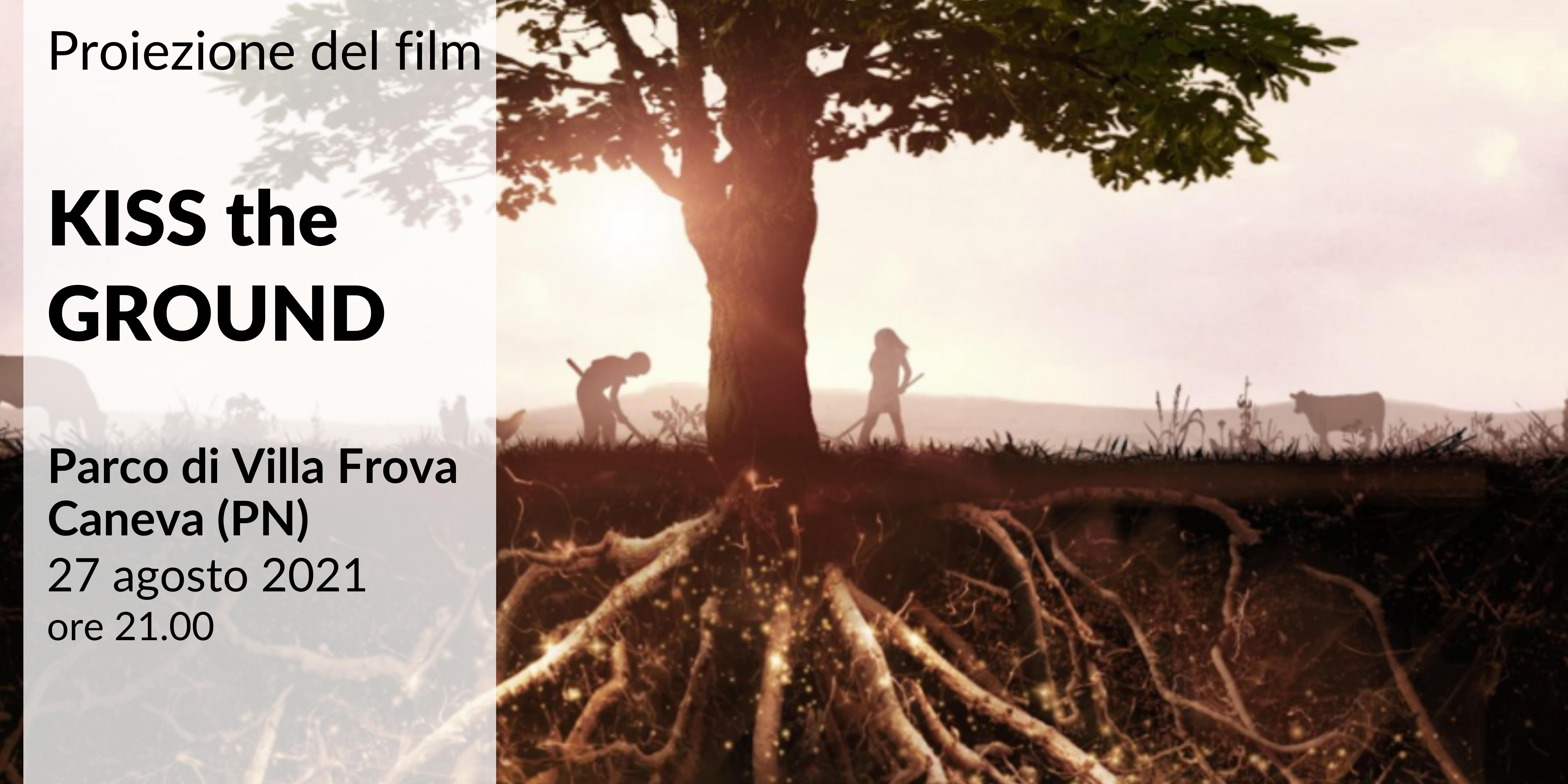 """Proiezione film """"Kiss the Ground"""" – venerdì 27 agosto 2021 ore 21.00📽🎞"""