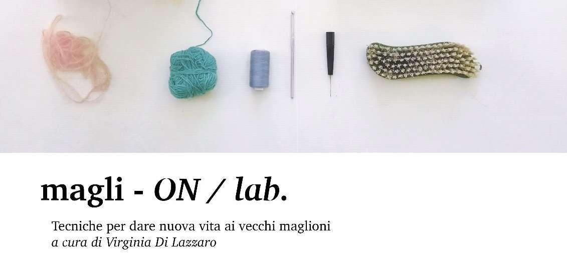 Laboratorio di Maglieria: Magli-ON / lab 🧶
